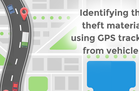 Identifying the theft material using GPS trackers from vehicles