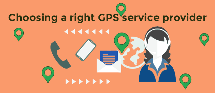 Tips for choosing a right GPS service provider in India